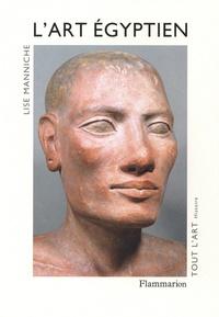 Lise Manniche - L'art égyptien.