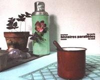 Lise Martin et Ian Monk - Histoires parallèles basique/banale.