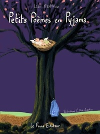 Lise Mathieu - Petits poèmes en pyjama.