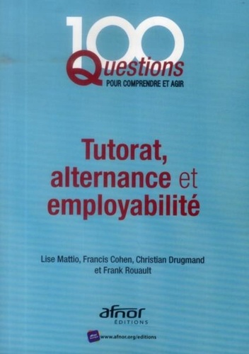 Tutorat  Alternance Et Employabilit U00e9 De Lise Mattio - Livre