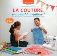 Lise Paynot - La couture, en avant l'aventure ! - Avec 1 patron détachable.