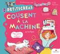 Lise Paynot - Les Petits Créas cousent à la machine - Mes petits cadeaux.