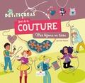 Lise Paynot - Les Petits créas font de la couture - Mes bijoux en tissu.