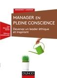 Lise Peillod-Book et Rébecca Shankland - Manager en pleine conscience - Devenez un leader éthique et inspirant.