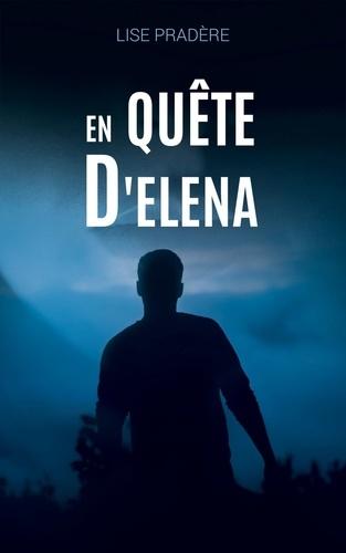 En quête d'Elena
