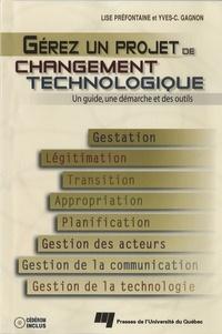 Gérez un projet de changement technologique- Un guide, une démarche et des outils - Lise Préfontaine   Showmesound.org
