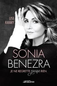 Lise Ravary - Sonia Benezra - Je ne regrette presque rien.