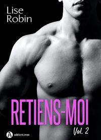 Lise Robin - Retiens-moi - Vol. 2.