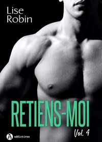 Lise Robin - Retiens-moi - Vol. 4.