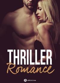 Lise Robin et Phoebe P. Campbell - Thriller Romance - 4 histoires.
