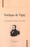 Lise Sabourin et Sylvain Ledda - Poétique de Vigny.
