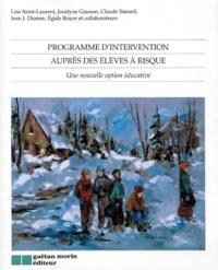 PROGRAMME DINTERVENTION AUPRES DES ELEVES A RISQUE. Une nouvelle option éducative.pdf