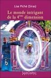Lise (Siras) Piché - Monde intrigant de la 4ème dimension.