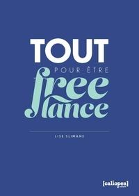 Lise Slimane - Tout pour être freelance.