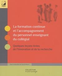 Lise St-Pierre - La formation continue et l'accompagnement du personnel enseignant du collégial - Quelques leçons tirées de l'innovation et de la recherche.