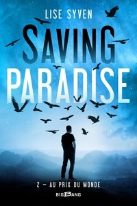 Lise Syven - Saving Paradise Tome 2 : Au prix du monde.