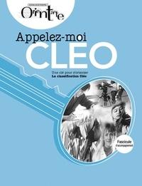 Lise Turgeon - Appelez-moi CLÉO / Fascicule d'accompagnement - Une clé pour s'orienter, La classification Cléo.