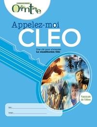 Lise Turgeon - Appelez-moi CLÉO / Fascicule de l'élève - Une clé pour s'orienter, La classification Cléo.