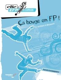 Lise Turgeon - Ça bouge en FP! - Fascicule d'accompagnement - 21 secteurs à découvrir.