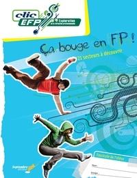 Lise Turgeon - Ça bouge en FP! - Fascicule de l'élève - 21 secteurs à découvrir.