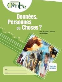 Lise Turgeon - Données, Personnes ou Choses? / Fascicule de l'élève - Une clé pour s'orienter, Le code DPC.