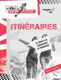 Lise Turgeon - Itinéraires / Fascicule d'accompagnement - Le choix d'un programme de formation.