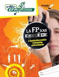 Lise Turgeon - La FP sous enquête - Fascicule de l'élève - L'organisation scolaire en formation professionnelle.