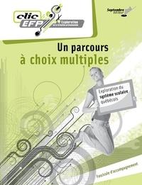 Lise Turgeon - Un parcours à choix multiples - Fascicule d'accompagnement - Exploration du système scolaire québécoist.