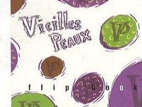 Lise Vurpillot - Vieilles Peaux.