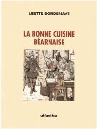 Lisette Bordenave - La bonne cuisine béarnaise.