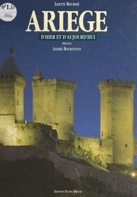 Lisette Bourdié et André Bourneton - Ariège d'hier et d'aujourd'hui.