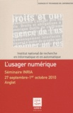 Lisette Calderan et Bernard Hidoine - L'usager numérique - Séminaire INRIA, 27 septembre-1er octobre 2010, Anglet.