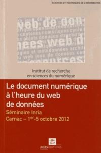 Lisette Calderan et Pascale Laurent - Le document numérique à l'heure du web de données - Séminaire Inria, Carnac, 1er - 5 octobre 2012.