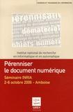 Lisette Calderan et Bernard Hidoine - Pérenniser le document numérique - Séminaire INRIA 2-6 octobre 2006 - Amboise.
