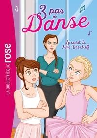 Lisette Morival - 3 pas de danse 07 - Le secret de Mme Vassilieff.