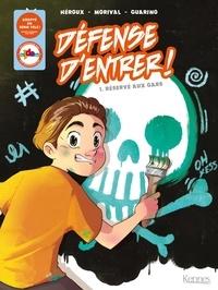 Livres en ligne téléchargeables Défense d'entrer ! Tome 1 par Lisette Morival, Aurélie Guarino en francais 9782875807731
