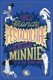 Lissa Evans - Dans le monde pestaculaire et terrib' de ma soeur Minnie et de son vilain lapin.