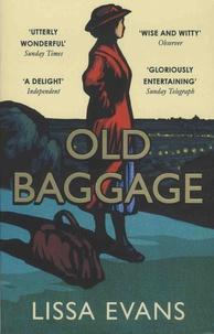 Lissa Evans - Old Baggage.