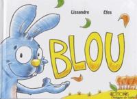 Lissandre et  Efes - Blou.