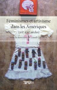Lissell Quiroz - Féminismes et artivisme dans les Amériques (XXe-XXIe siècles).