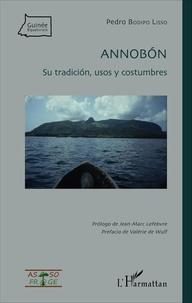 Lisso pedro Bodipo - Annobon - su tradicion, usos y costumbres.