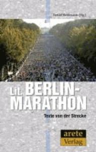 Lit. Berlin-Marathon - Texte von der Strecke - eine Anthologie.
