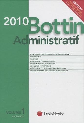 Litec - Bottin administratif 2010 - Volume 1.