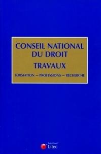 Litec - Conseil national du droit : travaux - Formation, professions, recherche.