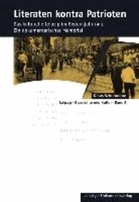 Literaten kontra Patrioten - Das kulturelle Leipzig im Gedenkjahr 1913. Ein dokumentarisches Memorial.