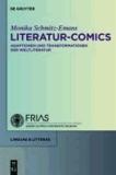 Literatur-Comics - Adaptationen und Transformationen der Weltliteratur.
