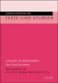 Literatur im Jahrhundert des Totalitarismus - Festschrift für Dieter Sevin.