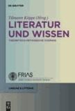 Literatur und Wissen - Theoretisch-methodische Zugänge.