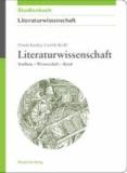 Literaturwissenschaft - Studium - Wissenschaft - Beruf.