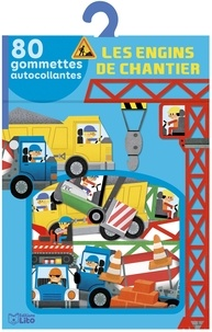Audrey Brien - Les engins de chantier - 80 gommettes autocollantes.